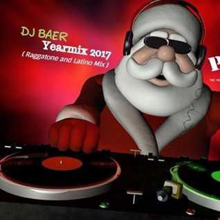 VA - Yearmix 2017 (Raggatone and Latino Mix by DJ Baer)