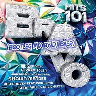 VA - Bravo Hits Vol. 101 (Bootleg Mix by DJ Baer)