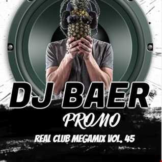 VA - Real Promo Club Megamix Vol. 45 ( Mixed by DJ Baer)