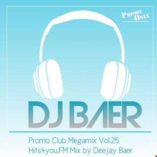 VA -  Promo Club Megamix Vol.25 ( Hits4you.FM Mix by Deejay Baer)