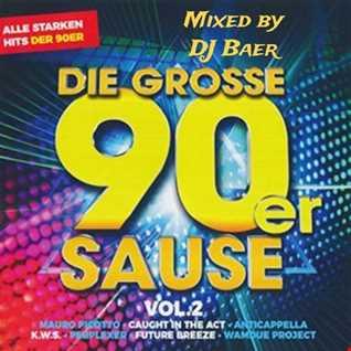 VA - Die Grosse 90er Sause Vol.02 (Mixed by DJ Baer)