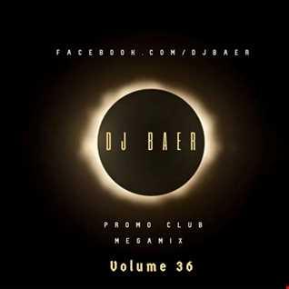 VA -  Promo Club Megamix Vol.36 (Mixed by DJ Baer)