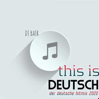 VA  - this is DEUTSCH (Mixed by DJ Baer)