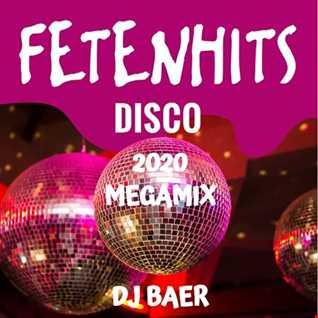 VA  - Fetenhits Disco (DJ Baer Megamix 2020)