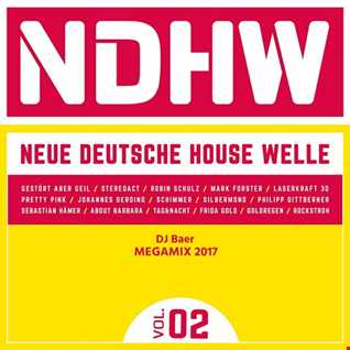 DJ Baer  - Neue Deutsche Housewelle Vol.2 Megamix 2017