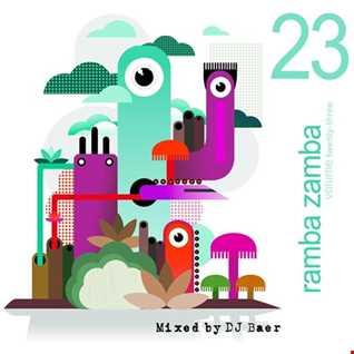 VA   Ramba Zamba Vol.23 (Mixed by DJ Baer)