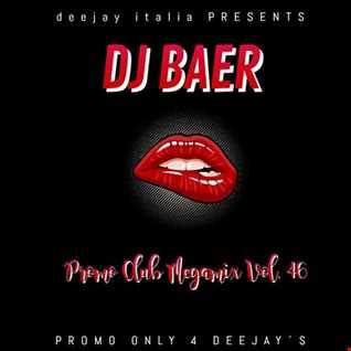 VA -  Real Promo Club Megamix Vol. 46 ( Mixed by DJ Baer)