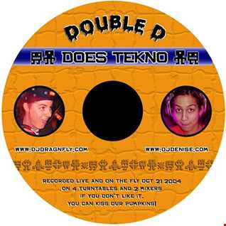 Double D Does Tekno - by Dragnfly and DJ Denise