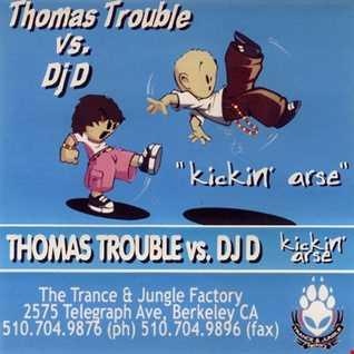 Thomas Trouble - Kickin Arse