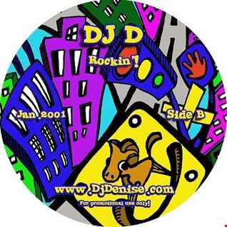 DJ D - Rockin'! (Side B)
