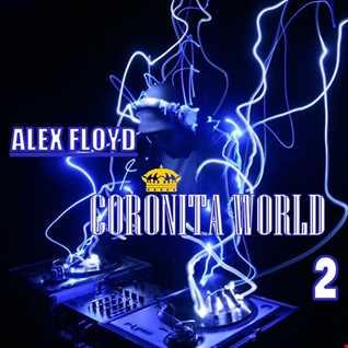 Alex Floyd - Coronita World 2