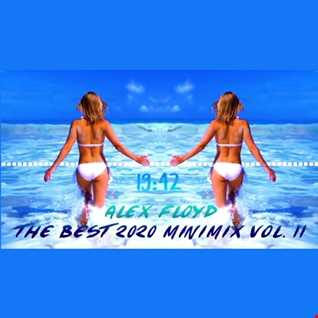 Alex Floyd - The Best 2020 Minimix Vol. 11 | VOCAL DEEP HOUSE MIX |