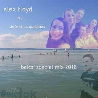 Alex Floyd vs. Siófoki Csapatááás - Balcsi Special Mix 2018