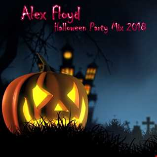 Alex Floyd - Halloween Party Mix 2018 | MINIMAL HOUSE MIX |