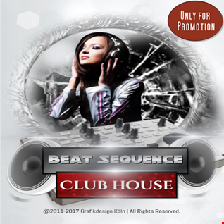 Beat Sequence   Club House (02.2017)