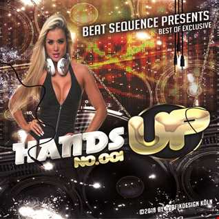 Beat Sequence   Best of Exclusive Hands Up (2016)