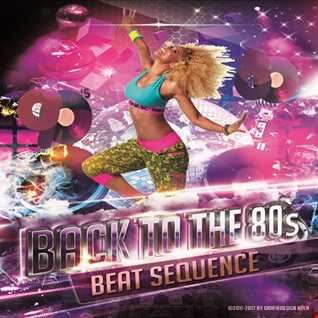 Beat Sequence - Back to the 80´s 90´s (2017)