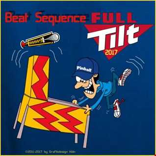 Beat Sequence - Full Tilt (2017)