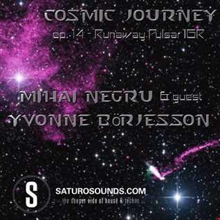 Yvonne Börjesson - Runaway Pulsar IGR |Guestmix for Mihai Negru's Cosmic Journey ep. 14 on SaturoSounds.com