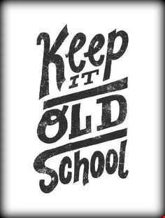 Keep It Old School - Classic Mix
