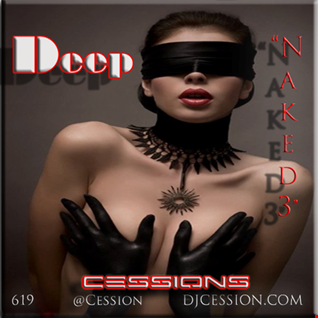 "Ces and the City PODCAST 42::: Deep Cessions13 ""Naked3"""
