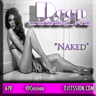 "Ces and the City PODCAST 35::: Deep Cessions10 ""Naked"""
