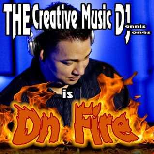DJDennisJ's On Fire (The Creative Music DJ  03 - 2016)