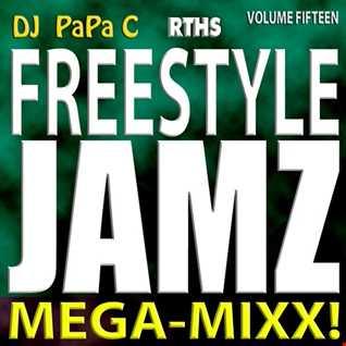 Freestyle Jamz Vol. 015 (DJ Papa C Mega Mixx 2016)
