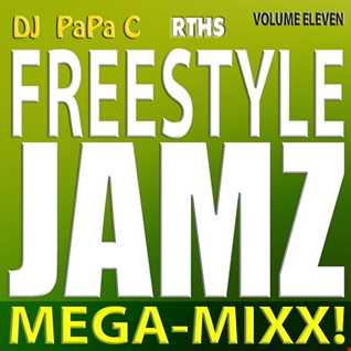 Freestyle Jamz Vol. 011 (DJ Papa C Mega Mixx 2015)