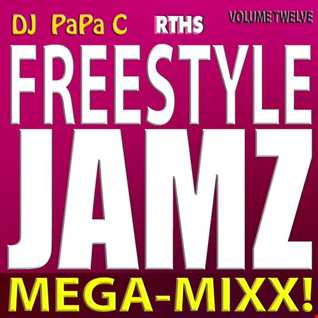 Freestyle Jamz Vol. 012 (DJ Papa C Mega Mixx 2015)