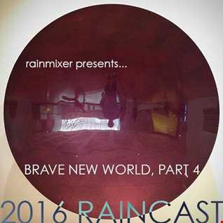Brave New World Part 4