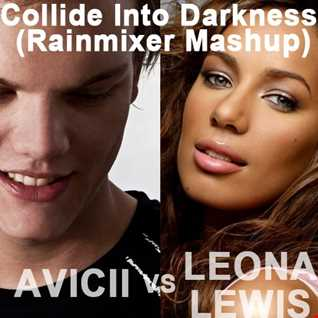 Collide Into Darkness (Rainmixer Minimix)