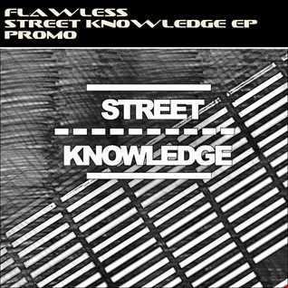01   Flawless   Street Knowledge (Original Mix)