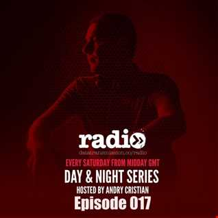 Day&Night Podcast Series Episode 017 hosted by Andry Cristian