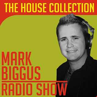 Biggus Radio Show - 2nd August 2017 (The House Collection)