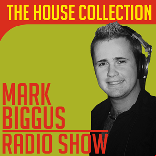 Biggus Radio Show - 10th August 2017 (The House Collection)