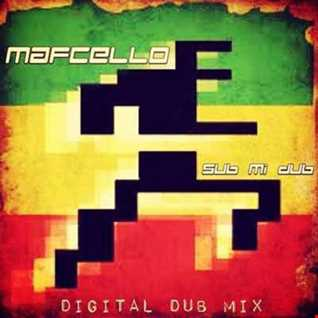 Mafcello - SuB Mi DuB (Digital DuB Mix)