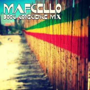 Mafcello - BooG Conscience Mix (Reggae)