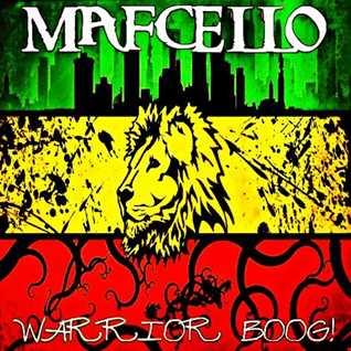 Mafcello - Warrior BooG! (Reggae Mix)