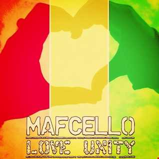 Mafcello - Love & Unity (Reggae Mix)