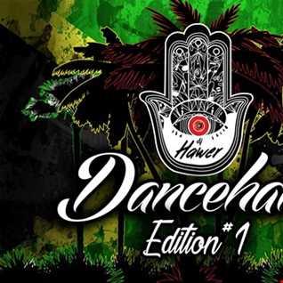 Dancehall Edition 1 - Dj Hawer