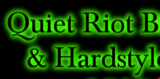 Quiet Riot Bigroom & Hardstyle Mix