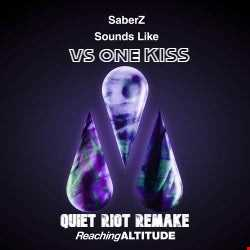 Saberz Sounds Like VS One Kiss Exteneded Mix