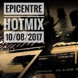 EPICENTRE - HOTMIX 10/08/2017