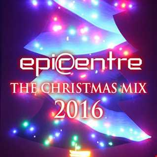 EPICENTRE - THE CHRISTMAS MIX 2016