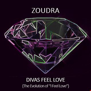 """Divas Feel  Love (The Evolution Of  """"I Feel Love"""")"""