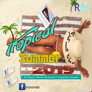 Ramo's Media   Tropical Summer 2019