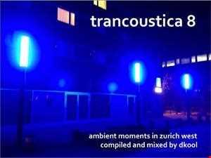 Trancoustica 8