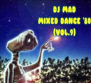 DJ MAD MIXED DANCE 80 (VOL.9)