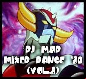 DJ MAD MIXED DANCE 80 (VOL.8)